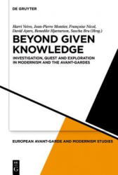 Beyond Given Knowledge - Investigation, Quest and Exploration in Modernism and the Avant-Gardes (ISBN: 9783110561876)