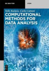 Computational Methods for Data Analysis (ISBN: 9783110496352)