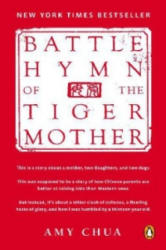 Battle Hymn of the Tiger Mother. Die Mutter des Erfolgs, englische Ausgabe - Amy Chua (2011)