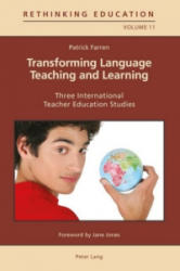 Transforming Language Teaching and Learning - Three International Teacher Education Studies (ISBN: 9783034317184)