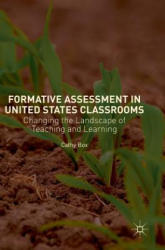 Formative Assessment in United States Classrooms - Changing the Landscape of Teaching and Learning (ISBN: 9783030030919)