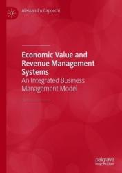 Economic Value and Revenue Management Systems - An Integrated Business Management Model (ISBN: 9783030024161)