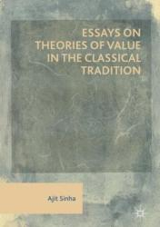 Essays on Theories of Value in the Classical Tradition (ISBN: 9783030023201)
