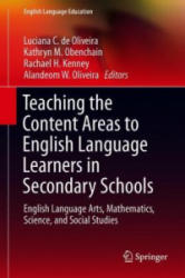 Teaching the Content Areas to English Language Learners in Secondary Schools - English Language Arts, Mathematics, Science, and Social Studies (ISBN: 9783030022440)