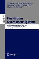 Foundations of Intelligent Systems - 24th International Symposium, ISMIS 2018, Limassol, Cyprus, October 29-31, 2018, Proceedings (ISBN: 9783030018504)
