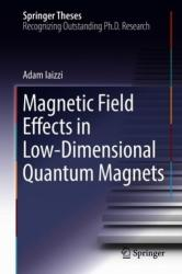 Magnetic Field Effects in Low-Dimensional Quantum Magnets (ISBN: 9783030018023)