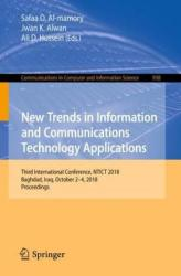 New Trends in Information and Communications Technology Applications - Third International Conference, NTICT 2018, Baghdad, Iraq, October 2-4, 2018, (ISBN: 9783030016524)