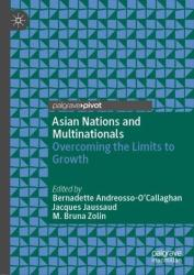 Asian Nations and Multinationals: Overcoming the Limits to Growth (ISBN: 9783030009120)