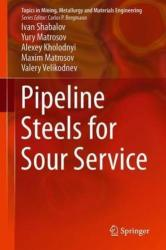 Pipeline Steels for Sour Service (ISBN: 9783030006464)