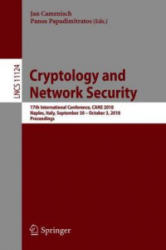 Cryptology and Network Security - 17th International Conference, CANS 2018, Naples, Italy, September 30 - October 3, 2018, Proceedings (ISBN: 9783030004330)