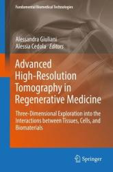 Advanced High-Resolution Tomography in Regenerative Medicine (ISBN: 9783030003678)