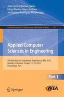 Applied Computer Sciences in Engineering - 5th Workshop on Engineering Applications, WEA 2018, Medellin, Colombia, October 17-19, 2018, Proceedings, (ISBN: 9783030003494)