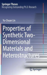 Properties of Synthetic Two-Dimensional Materials and Heterostructures (ISBN: 9783030003319)