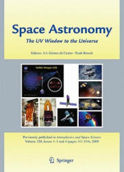 Space Astronomy - The Uv Window to the Universe (2009)