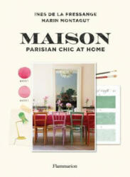 Maison: Parisian Chic at Home (ISBN: 9782080203670)