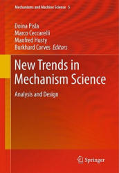 New Trends in Mechanism Science - Analysis and Design (2010)
