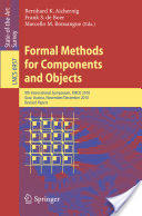 Formal Methods for Components and Objects - 9th International Symposium FMCO 2010 Graz Austria November 29 - December 1 2010 (2011)