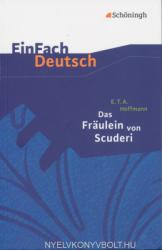 Das Frulein von Scuderi. EinFach Deutsch Textausgaben (2003)