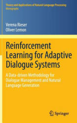 Reinforcement Learning for Adaptive Dialogue Systems (2011)