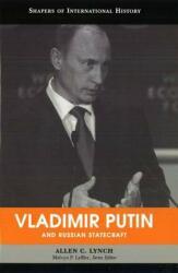Vladimir Putin and Russian Statecraft (2010)