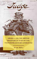 America and the British Imaginary in Turn-of-the-Twentieth-Century Literature (2010)