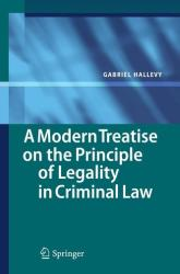 Modern Treatise on the Principle of Legality in Criminal Law (2010)