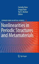 Nonlinearities in Periodic Structures and Metamaterials (2009)
