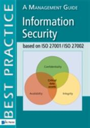 Information Security Based on ISO 27001/ISO 27002 (2009)