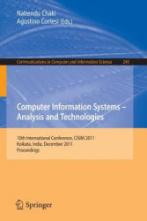 Computer Information Systems - Analysis and Technologies - 10th International Conference, CISIM 2011, Held in Kolkata, India, December 14-16, 2011, P (2011)