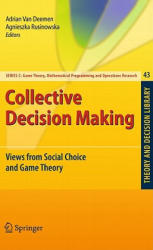 Collective Decision Making - Adrian Van Deemen, Agnieszka Rusinowska (2010)