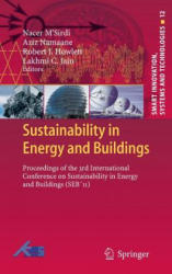Sustainability in Energy and Buildings - Proceedings of the 3rd International Conference on Sustainability in Energy and Buildings (2012)