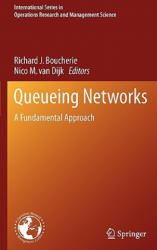 Queueing Networks - A Fundamental Approach (2010)