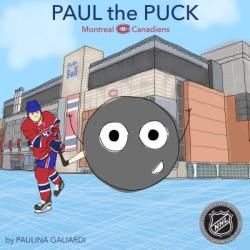 Paul the Puck: Montreal Canadiens (ISBN: 9781989170052)