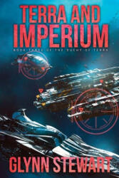 Terra and Imperium - GLYNN STEWART (ISBN: 9781988035475)