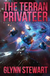 Terran Privateer - GLYNN STEWART (ISBN: 9781988035451)