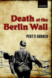 Death at the Berlin Wall (2011)