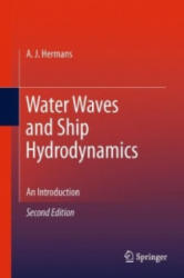 Water Waves and Ship Hydrodynamics - An Introduction (2010)