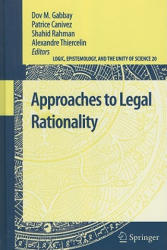 Approaches to Legal Rationality (2010)