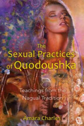 Sexual Practices of Quodoushka (2011)