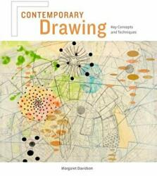 Contemporary Drawing - Key Concepts and Techniques for Today's Fine Artists (2011)