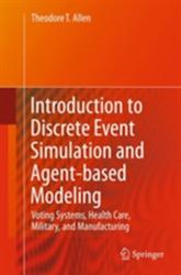 Introduction to Discrete Event Simulation and Agent-based Modeling (2011)