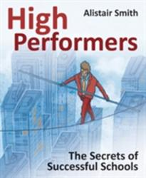 High Performers - The Secrets of Successful Schools (2011)