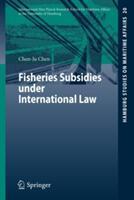 Fisheries Subsidies Under International Law (2010)