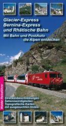 Glacier-Express, Bernina- Express und Rhtische Bahn (2008)