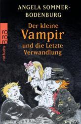 Der Kleine Vampir und die letzte Verwandlung - Angela Sommer-Bodenburg, Amelie Glienke (2008)