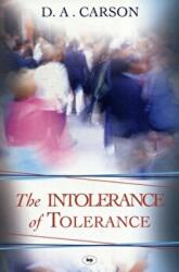 Intolerance of Tolerance (2012)