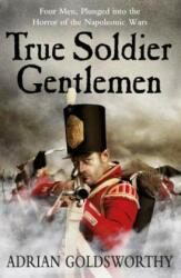 True Soldier Gentlemen (2011)
