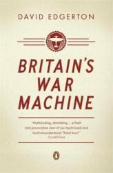 Britain's War Machine - Weapons, Resources and Experts in the Second World War (2012)