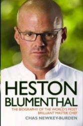 Heston Blumenthal - Chas Newkey-Burden (2012)