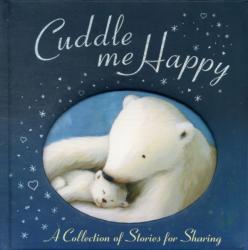 Cuddle Me Happy - Anthology (2010)